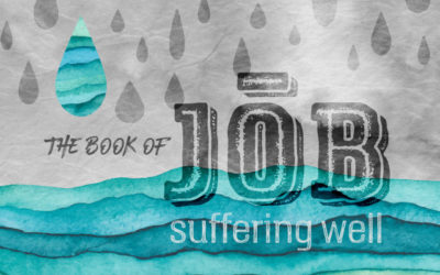 The Book of Job: Suffering Well